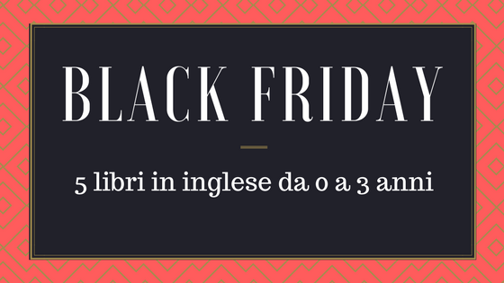 black-friday-libri-in-inglese-per-bambini