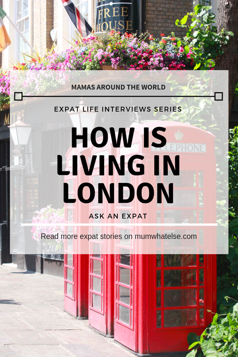 how is living in London ask an expat