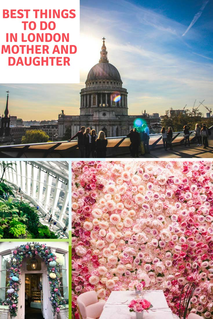 Best things to do in London mother and daughter